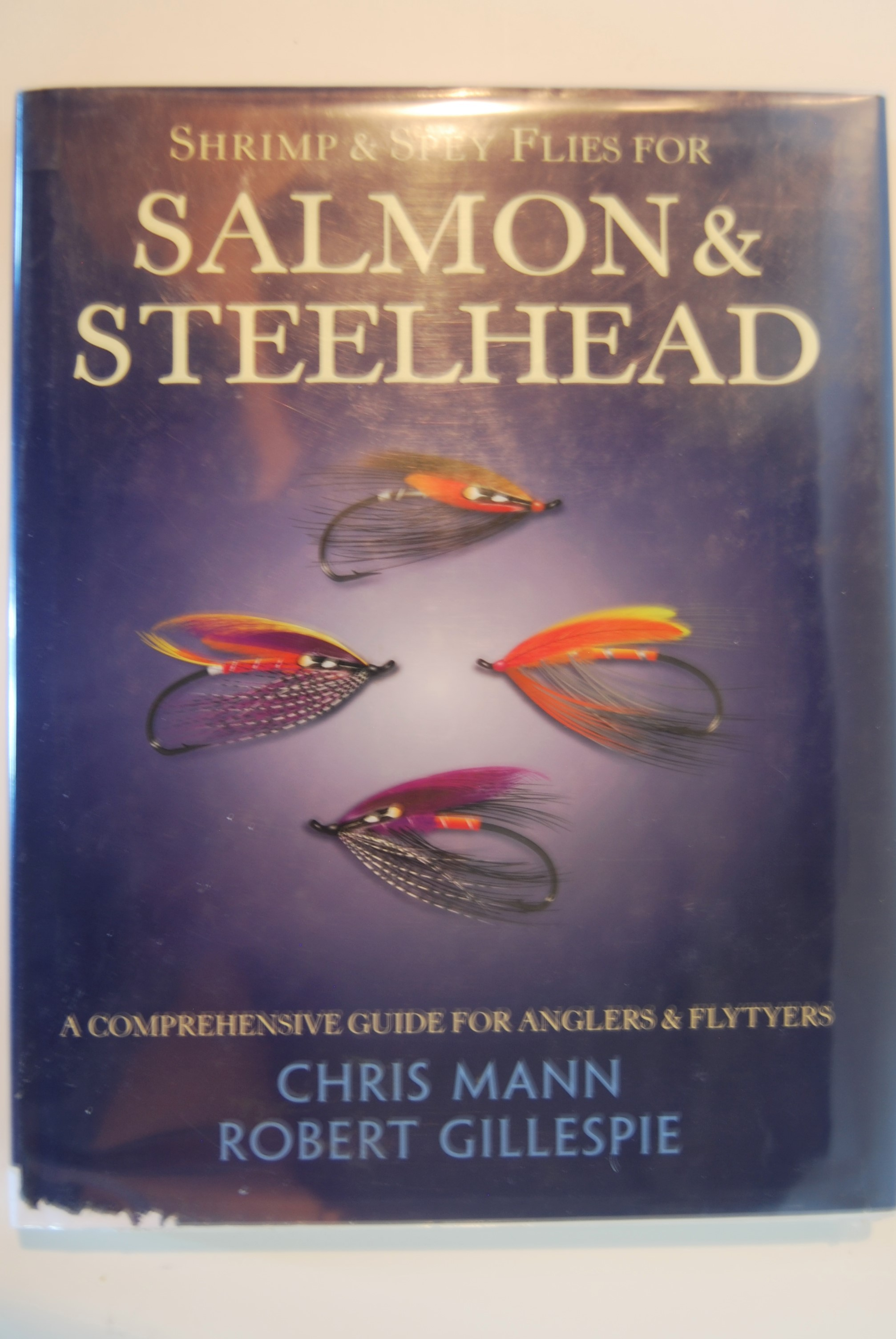 Image for SHRIMP AND SPEY FLIES FOR SALMON & STEELHEAD.  4to illus. by Chris Mann.  ISBN 0-8117-1428-4. Mechanicsburg: Stackpole Books. 222 p. 2001. 1st US Edition.