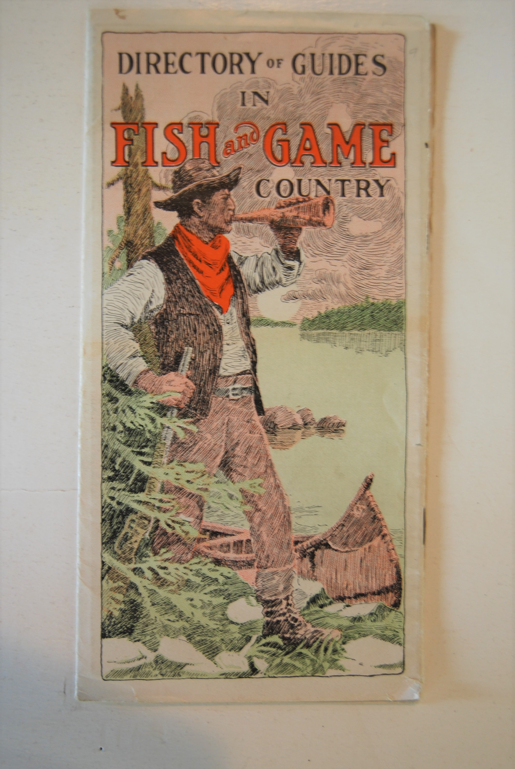 Image for DIRECTORY OF GUIDES IN FISH & GAME COUNTRY. 8vo illus. Portland: Passenger Traffic Dept. Maine Central Railroad. 22 p. + fold-out Map. 1914. Paper Wraps.