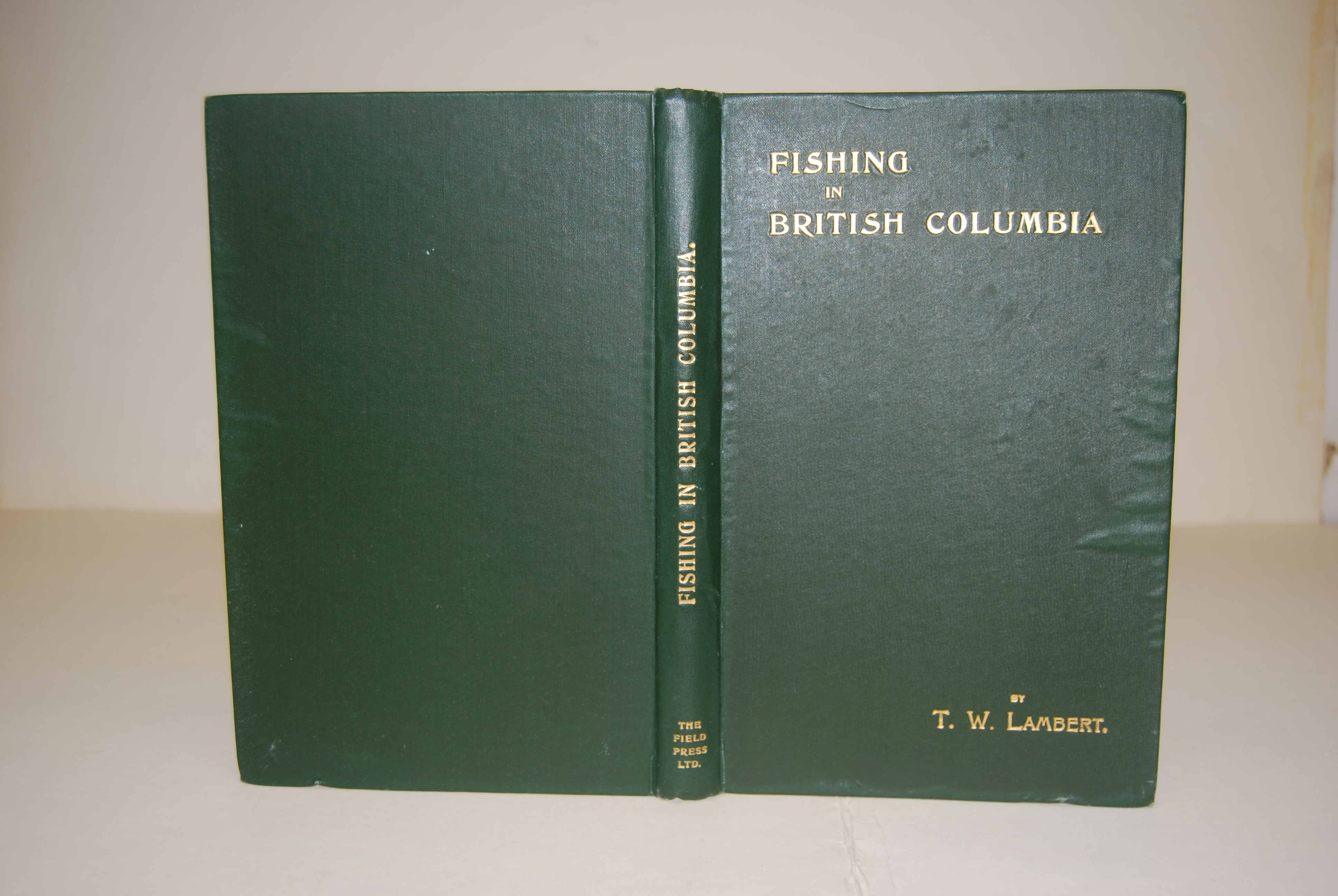 Image for FISHING IN BRITISH COLUMBIA. With a Chapter on Tuna Fishing at Santa Catalina.